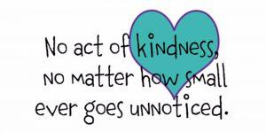 Kindness never goes unnoticed design e1505787173491